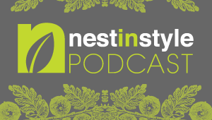 Nest In Style Podcast - Find us on iTunes!